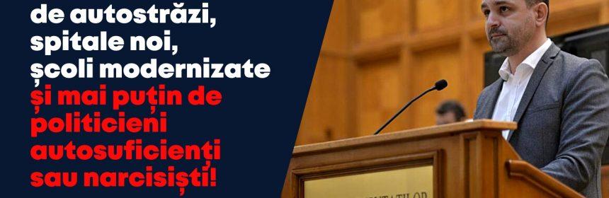 """Marian Crușoveanu: """"Avem nevoie de autostrăzi, spitale noi, școli modernizate și mai puțin de politicieni autosuficienți sau narcisiști!"""""""